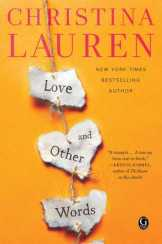 Love and Other Words by Christina Lauren 10 Most Awaited Books to Read this April | Romantic Reads